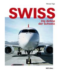 Swiss - Die Airline der Schweiz