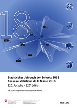 Statistisches Jahrbuch der Schweiz 2018 Annuaire statistique de la Suisse 2018