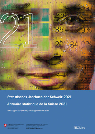 Statistisches Jahrbuch der Schweiz 2021 / Annuaire statistique de la Suisse 2021